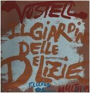 Wolf Vostell - Il Giardino Delle Delizie (Fluxus Opera)