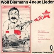 Wolf Biermann - 4 Neue Lieder