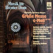 Wolfgang Amadeus Mozart - Große Messe C-Moll, KV 427 (Konzertmischnitt)