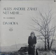 Wolfgang Ambros - Alles Andere Zählt Net Mehr... - Da Hofa