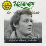 Wolfgang Ambros - De (40 Aller) Best'n Liada