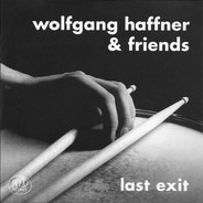 Wolfgang Haffner - Last Exit