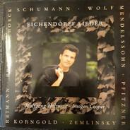 Mendelssohn / Schumann / Wolf a.o. - Eichendorff Lieder