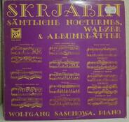 Alexander Skrjabin - Sämtliche Nocturnes,Walzer und Albumblätter