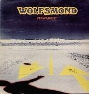 Wolfsmond - Verwandelt !