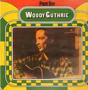 Woody Guthrie - Poor Boy