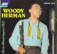 Woody Herman - At The Woodchopper's Ball