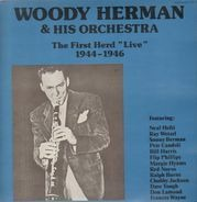 Woody Herman - The First Herd 'Live' 1944-1946