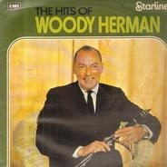 Woody Herman - The Hits Of Woody Herman