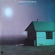 Woody Herman - Feelin' So Blue