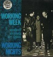 Working Week - Working Nights