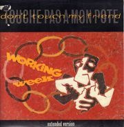 Working Week - Don't Touch My Friend (Touche Pas A Mon Pote)