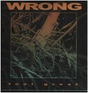 Wrong - Feel Great (black LP Single Jacket+mp3)