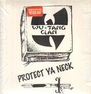 Wu-Tang Clan - Protect Ya Neck / Method Man