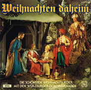 Würzburger Domsingknaben - Weihnachten Daheim