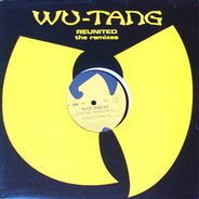 Wu-Tang Clan - Reunited - Remixes