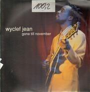 Wyclef Jean - Gone Till November