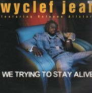 Wyclef Jean, Refugee Camp All Stars - We Trying To Stay Alive