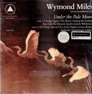 Wymond Miles - Under the Pale Moon
