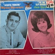Wynn Stewart , Jan Howard - Wishful Thinking / The One You Slip Around With