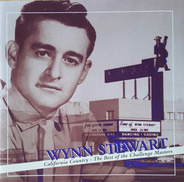 Wynn Stewart - California Country - The Best Of The Challenge Masters
