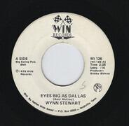 Wynn Stewart - Eyes Big As Dallas