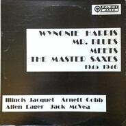 Wynonie Harris - Mr. Blues meets the Master Saxes 1945-1946