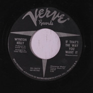 Wynton Kelly - Comin' In The Back Door / If That's The Way You Want It