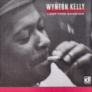 Wynton Kelly - Last Trio Session