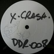 X-Crash - Don't Fuck Witt Brooklyn Vol. 1