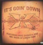 X-Ecutioners - It's goin' down
