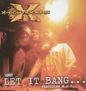 X-Ecutioners - Let It Bang...feat. M.O.P.