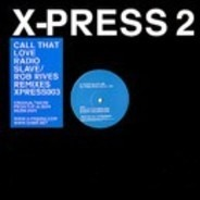 X-Press 2 - Call That Love
