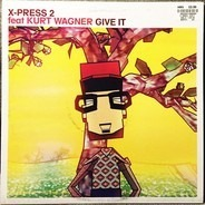 X-Press 2 - Give It