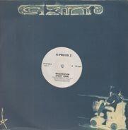 X-Press 2 - Muzikizum (Parts One & Two)