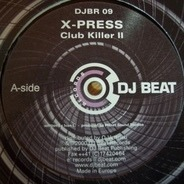 X-Press - Club Killer II