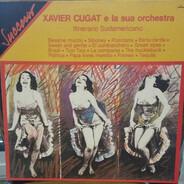 Xavier Cugat And His Orchestra - Itinerario Sudamericano