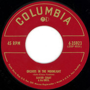 Xavier Cugat And His Orchestra - Orchids In The Moonlight / Temptation