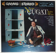 Xavier Cugat And His Orchestra - The King Plays Some Aces