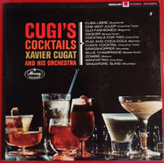 Xavier Cugat And His Orchestra - Cugi's Cocktails