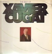 Xavier Cugat - The Best Of Xavier Cugat
