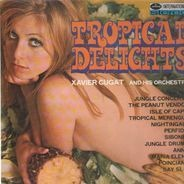 Xavier Cugat And His Orchestra - Tropical Delights