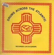 Xit - Drums Across the Atlantic