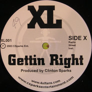 XL - Gettin Right / Perks