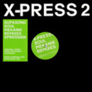 X-Press 2 - Supasong