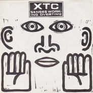 Xtc - Senses Working Overtime /  Blame The Weather /  Tissue Tigers (The Arguers)