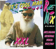 XXL Featuring P. 'Cool Man' Steiner - It's Cool Man (Remix)