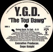 Y.G.D. The Top Dawg, Top Dogg - Going Back To Cali