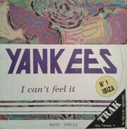 Yankees - I Can't Feel It