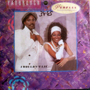 Yarbrough & Peoples - I Wouldn't Lie